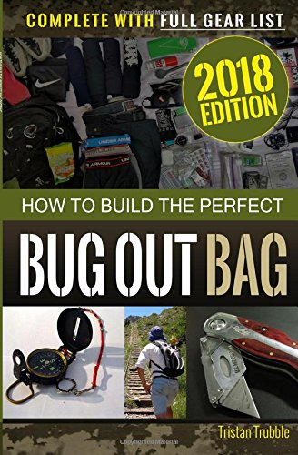 Emergencies And Disasters Hen When We Least Expect Them In This New Book You Ll Learn The Secrets To Creating Perfect Bug Out Bag For